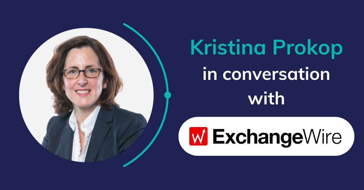 Kristina Prokop in conversation with Exchangewire