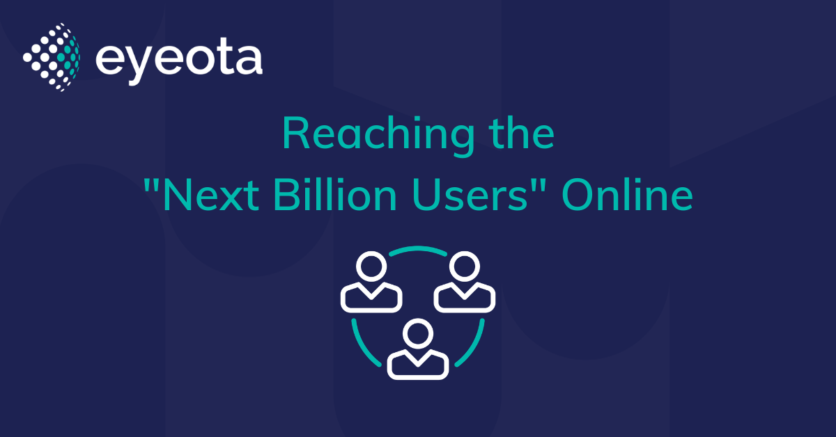 reaching the next billion users online
