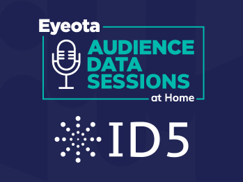 Eyeota Audiences Data Sessions at Home with ID5